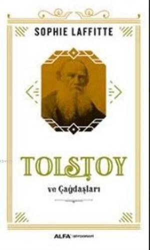 Tolstoy Ve Çağdaşları