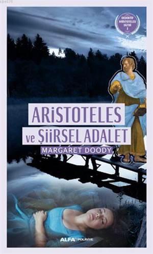 Aristoteles ve Şiirsel Adalet; Dedektif Aristoteles Dizisi