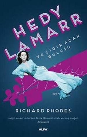 Hedy Lamarr Ve Çğır Açan Buluşu