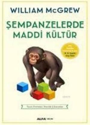 Şempanzelerde Maddi Kültür