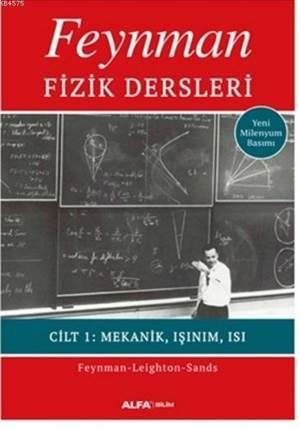 Feynman Fizik Dersleri Cilt:1 Mekanik,Işınım,Isı