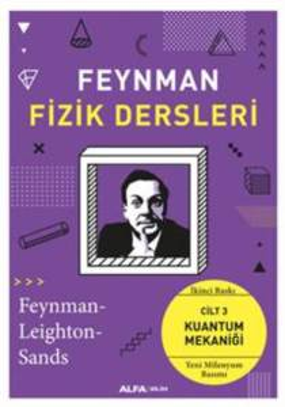 Feynman Fizik Dersleri; Cilt 3: Kuantum Mekaniği (Yeni Milenyum Basım)