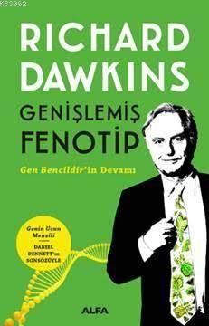 Genişlemiş Fenotip; Gen Bencildir'in Devamı