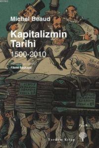 Kapitalizmin Tarihi, 1500-2010
