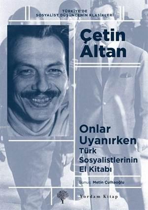 Onlar Uyanırken; Türk Sosyalistlerinin El Kitabı