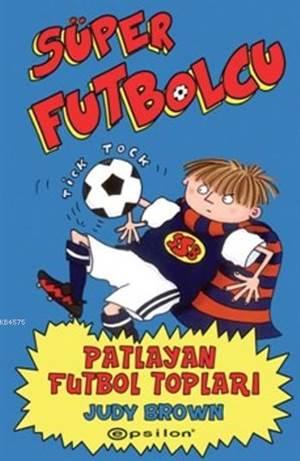 Süper Futbolcu - Patlayan Futbol Topları