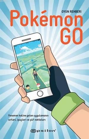 Pokemon Go; Oyun Rehberi
