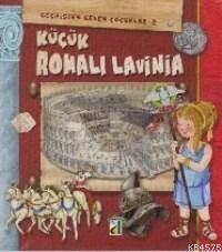Küçük Romalı Lavini; Geçmişten Gelen Çocuklar 2