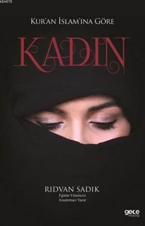 Kur'an İslam'ına Göre Kadın