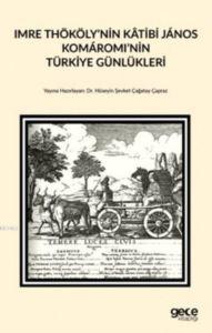 Imre Thököly'nin Katibi Janos Komaromi'nin Türkiye Günlükleri