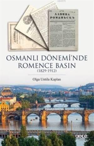 Osmanlı Dönemi'nde Romence; 1829 1912