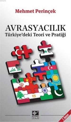 Avrasyacılık / <br/>Türkiye'Deki  ...
