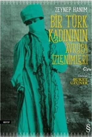 Bir Türk Kadının Avrupa İzlenimleri