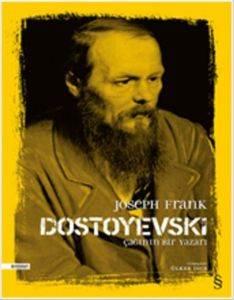 Dostoyevski: <br/>Çağının Bir Y ...