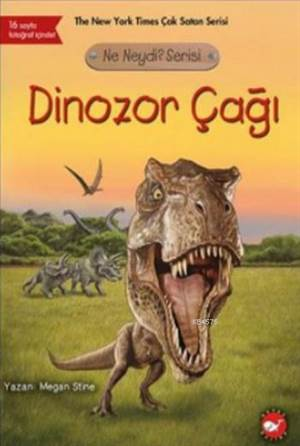 Dinozor Çağı; Ne Neydi Serisi