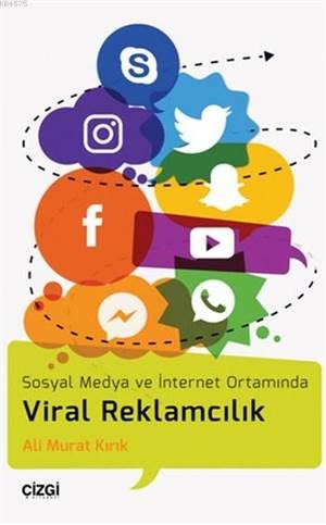 Viral Reklamcılık; ...