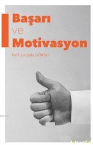 Başarı Ve Motivasyon