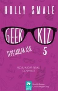 Geek Kız 5: Tepeta ...