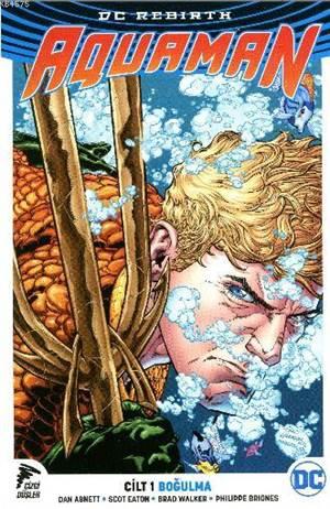 Aquaman Cilt 1 - B ...