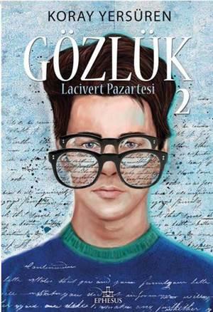 Gözlük - 2 (Ciltli); <br/>Lacivert Pazartesi