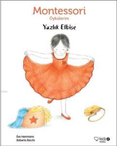 Montessori Öykülerim-Yazlık Elbise