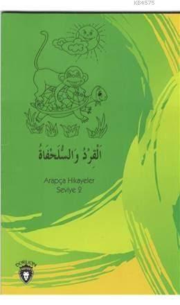 Maymun Ve Kaplumbağa Arapça; Hikayeler Stage 2