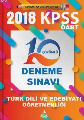 2018 KPSS ÖABT Türk Dili Ve Edebiyatı Öğretmenliği 10 Çözümlü Deneme Sınavı