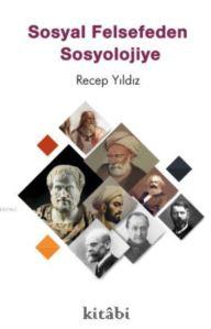 Sosyal Felsefeden Sosyolojiye