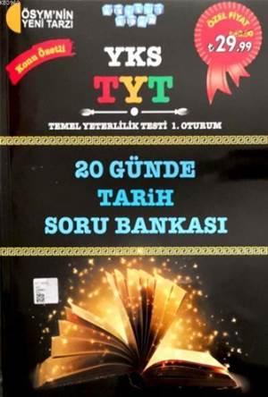 YKS-TYT 20 Günde Tarih Soru Bankası 2018; Konu Özetli