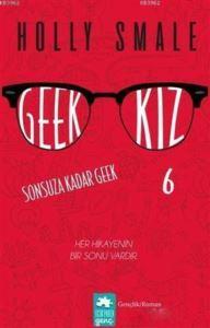 Geek Kız - 6 : Son ...