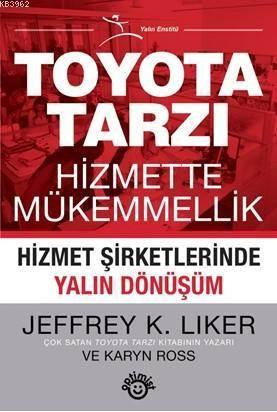 Toyota Tarzı Hizmette Mükemmellik