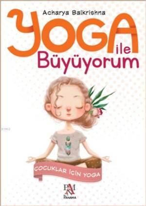 Yoga İle <br/>Büyüyorum - Ç ...