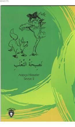 Tilkinin Nasihati Arapça; Hikayeler Stage 2