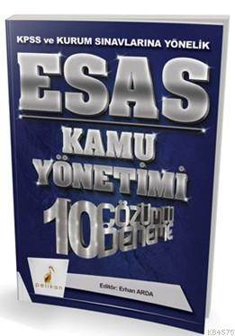 Esas Kamu Yönetimi 10 Çözümlü Deneme KPSS Ve Kurum Sınavlarına Yönelik