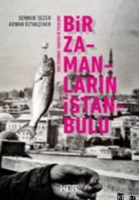 Bir Zamanların İstanbul'u