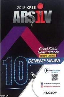 2018 KPSS Arşiv Genel Kültür Genel Yetenek Tamamı Çözümlü 10 Deneme Sınavı