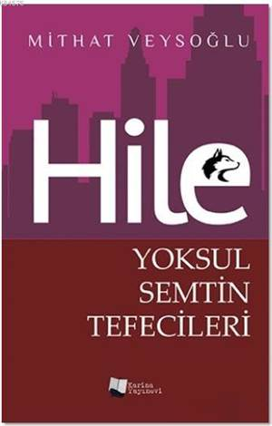 Hile - Yoksul Semt ...