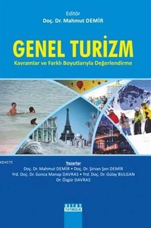 Genel Turizm Kavramlar Ve Farklı Boyutlarıyla Değerlendirme