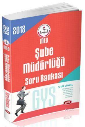 2018 Milli Eğitim Bakanlığı GYS Şube Müdürlüğü Soru Bankası