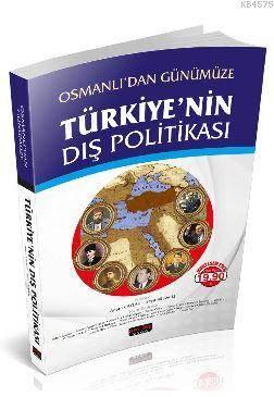 Osmanlıdan Günümüze Türkiyenin Dış Politikası