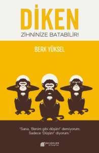 Diken-Zihninize <br/>Batabilir