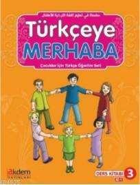 Türkçeye Merhaba A2-1 Ders Kitabı + Çalışma Kitabı; (Ders Kitabı 3)