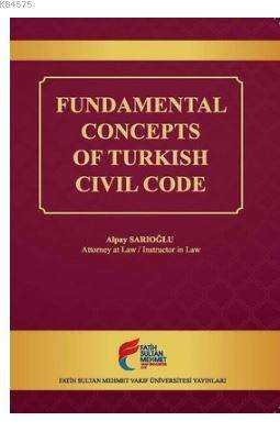 Fundamental Concepts Of Turkish Civil Code
