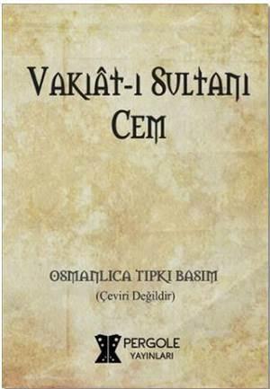 Vakıat-I Sultanı Cem