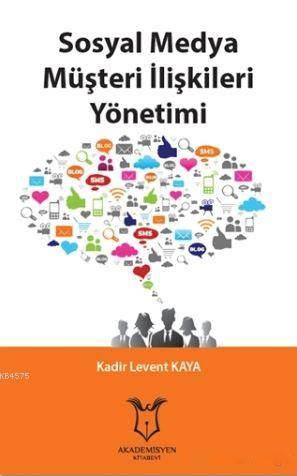 Sosyal Medya Müşteri İlişkileri Yönetimi
