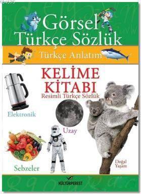 Resimli Türkçe Sözlük; Kelime Kitabı
