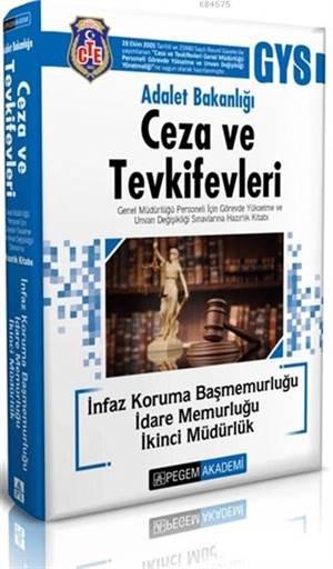 2018 Adalet Bakanlığı Ceza Ve Tevkifevleri; İnfaz Koruma Başmemurluğu-İdare Memurluğu-İkinci Müdürlük Hazırlık Kitabı