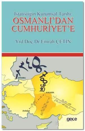 İstatistiğin Kurumsal Tarihi : Osmanlı'dan Cumhuriyet'e