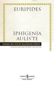 Iphigenia Aulis'te (Ciltli)
