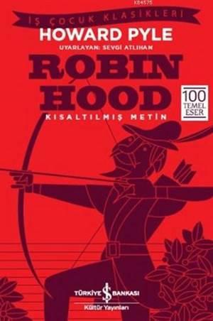 Robin Hood : <br/>Kısaltılmış Metin